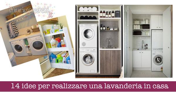 Idee per realizzare una lavanderia in casa casa dimmicosacerchi